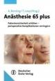 Anästhesie 65 plus