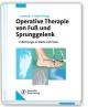 Operative Therapie von Fuß und Sprunggelenk