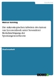 Die mikroskopischen Arbeiten des Antoni van Leeuwenhoek unter besonderer Berücksichtigung der Spontangenesetheorie - Marcus Sonntag
