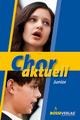 Chor aktuell junior - Kurt Suttner; Max Frey; Stefan Kalmer; Bernd-Georg Mettke