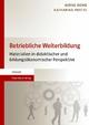 Betriebliche Weiterbildung - Bernd Dewe;  Katharina Feistel