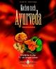 Kochen nach Ayurveda -