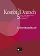 Kombi-Buch Deutsch - Ausgabe N / Kombi-Buch Deutsch N LH 5 - Gottlieb Gaiser; Karla Müller; Birgit Bruckmayer; Gunter Fuchs; Andreas Hensel; Claudia Högemann; Judith Jeuck; Max Kämper; Hanna Mentges; Reinhild Miedzybrocki; Andreas Ramin