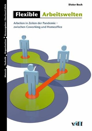 Flexible Arbeitswelten - Dieter Boch