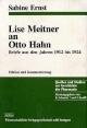 Lise Meitner an Otto Hahn: Briefe aus den Jahren 1912 bis 1924