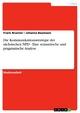 Die Kommunikationsstrategie der sächsischen NPD - Eine semantische und pragmatische Analyse - Frank Brunner;  Johanna Baumann
