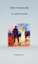Le notti bianche - Fëdor Dostoevskij