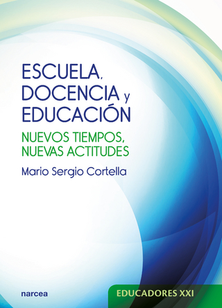 Escuela, docencia y educación - Mario Sergio Cortella