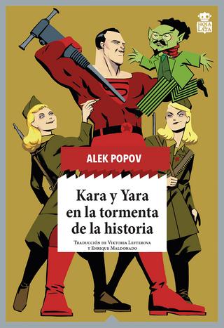 Kara y Yara en la tormenta de la historia - Alek Popov
