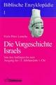 Biblische Enzyklopädie / Die Vorgeschichte Israels (vor 1200 v. Chr.) - Niels Peter Lemche
