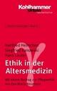 Grundriss Gerontologie / Ethik in der Altersmedizin