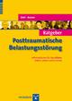 Ratgeber Posttraumatische Belastungsstörung