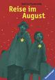 Reise im August - Gudrun Pausewang