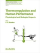 Medicine and Sport Science / Thermoregulation and Human Performance