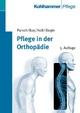 Pflege in der Orthopädie
