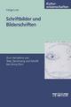 Schriftbilder und Bilderschriften - Helga Lutz
