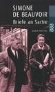 Briefe an Sartre - Sylvie Le Bon de Beauvoir; Simone de Beauvoir