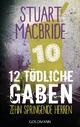 Zwölf tödliche Gaben 10 - Stuart MacBride