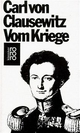 Vom Kriege - Wolfgang Pickert; Wilhelm Ritter von Schramm; Carl von Clausewitz