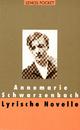 Lyrische Novelle - Annemarie Schwarzenbach; Roger Perret