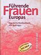 Führende Frauen Europas - Elga Kern; Bettina Conrad; Ulrike Leuschner