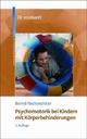 Psychomotorik bei Kindern mit Körperbehinderungen