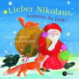 h rbuch lieber nikolaus kommst du bald isbn 978 3 491. Black Bedroom Furniture Sets. Home Design Ideas