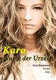 Kara - Blume der Urzeit - Sina Blackwood