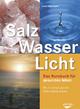 Salz, Wasser & Licht (Taschenbuch)