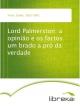Lord Palmerston: a opinião e os factos um brado a pró da verdade - Carlos Testa