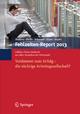 Fehlzeiten-Report 2013 - Bernhard Badura;  Bernhard Badura;  Antje Ducki;  Antje Ducki;  Helmut Schröder;  Helmut Schröder;  Joachim Klose;  Joachim Klose;  Markus Meyer;  Markus Meyer