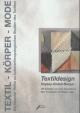 Textildesign - Gabriele Mentges; Heide Nixdorff