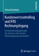 Kundenwertcontrolling und IFRS Rechnungslegung - Richard Belohuby