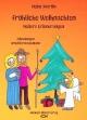 Fröhliche Weihnachten, heitere Erinnerungen