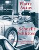 Flotte Autos - Schnelle Schlitten - Britta Jürgs
