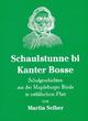 Schaulstunne bi Kanter Bosse: Schulgeschichten aus der Magdeburger Börde in Ostfälischem Platt