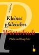 Kleines pfälzisches Wörterbuch