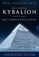 Kybalion - Die 7 hermetischen Gesetze - Drei Eingeweihte; William Walker Atkinson