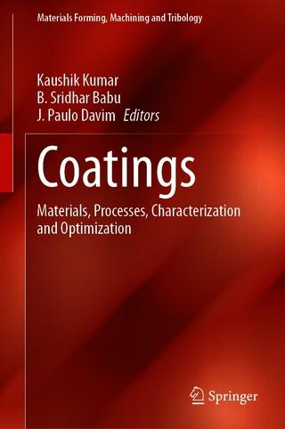 Coatings - Kaushik Kumar; B. Sridhar Babu; J. Paulo Davim