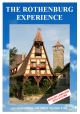 The Rothenburg Experience - Anna Wolter; Alfred Moebius