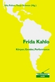 Frida Kahlo - Uta Felten; Tanja Schwan
