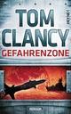 Gefahrenzone - Tom Clancy