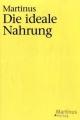 Das Dritte Testament von Martinus - Kleinere Bücher / Die ideale Nahrung