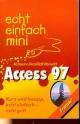 Echt einfach minis: Access 97