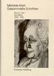 Melanie Klein: Gesammelte Schriften / Band I,1: Schriften 1920–1945, Teil - Melanie Klein; Ruth Cycon