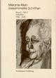 Melanie Klein: Gesammelte Schriften / Band I,2: Schriften 1920–1945, Teil - Melanie Klein; Ruth Cycon; Hermann Erb