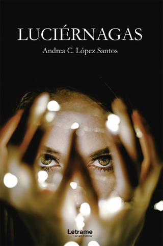 Luciérnagas - Andrea C. López Santos