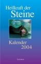 Heilkraft der Steine 2002 - Matthias Müller-Michaelis