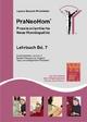 PraNeoHom® Lehrbuch Band 7 - Praxisorientierte Neue Homöopathie