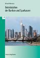 Betriebslehre der Banken und Sparkassen - Willi Richard; Jürgen Mühlmeyer